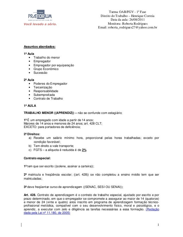 Turma OAB/FGV - 1ª Fase Direito do Trabalho – Henrique Correia Data da aula: 26/08/2011 Monitora: Roberta Rodrigues Email:...