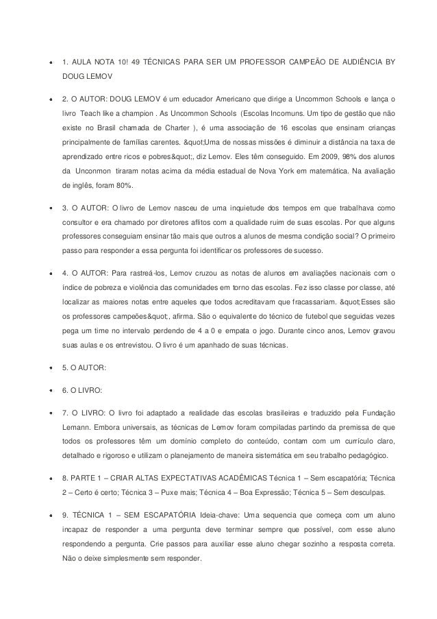 1. AULA NOTA 10! 49 TÉCNICAS PARA SER UM PROFESSOR CAMPEÃO DE AUDIÊNCIA BYDOUG LEMOV2. O AUTOR: DOUG LEMOV é um educador A...