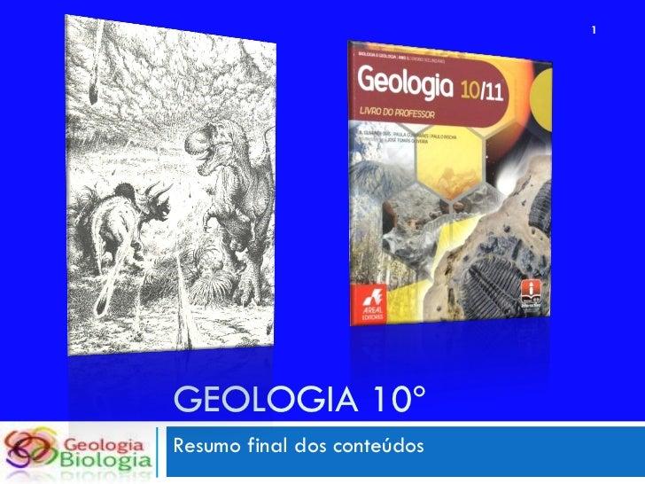1     GEOLOGIA 10º Resumo final dos conteúdos