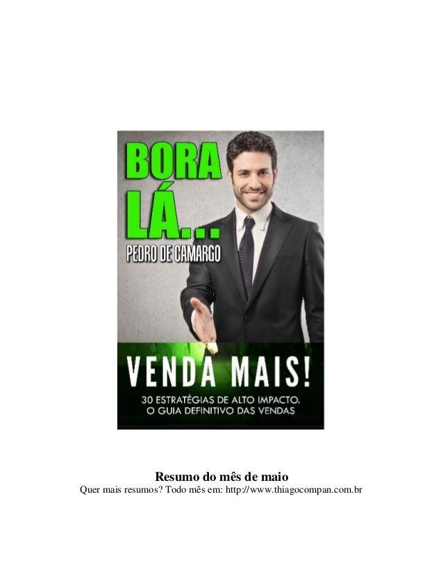 Resumo do mês de maio Quer mais resumos? Todo mês em: http://www.thiagocompan.com.br