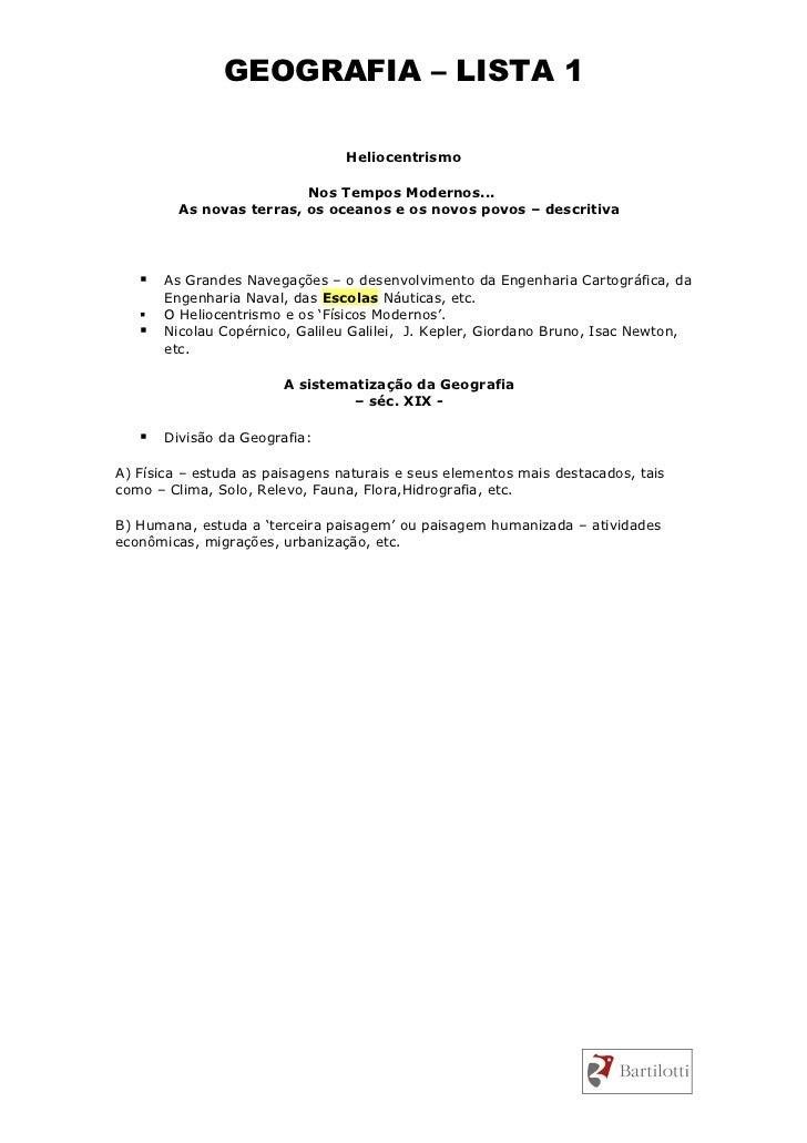 GEOGRAFIA – LISTA 1                                   Heliocentrismo                            Nos Tempos Modernos...    ...