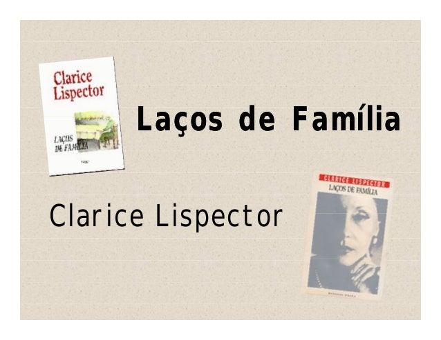 Laços de FamíliaClarice Lispector