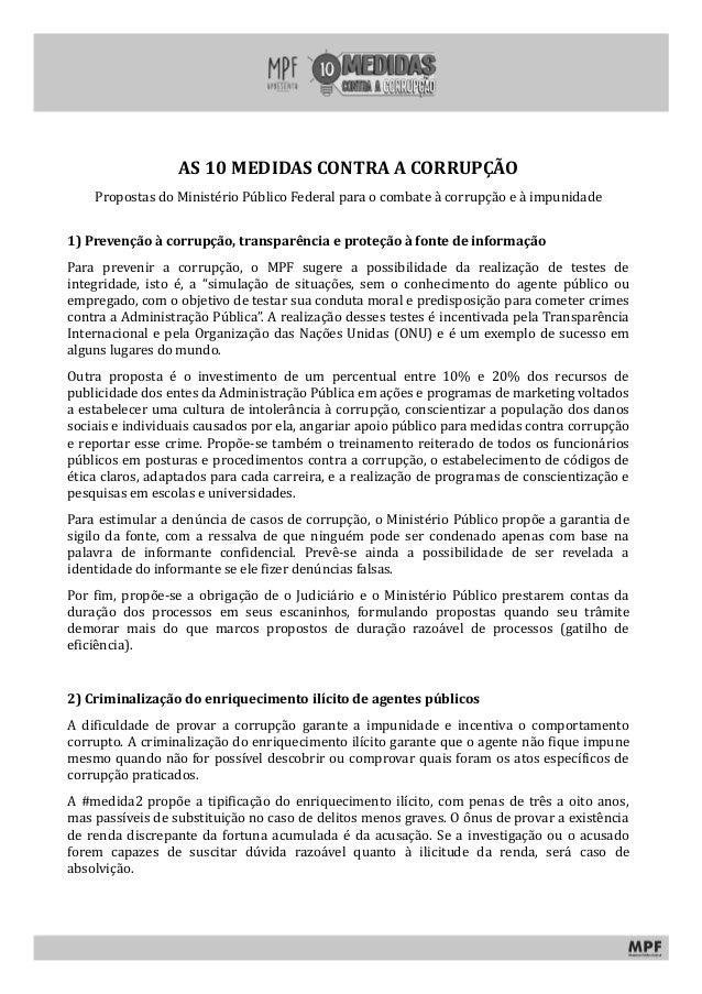 AS 10 MEDIDAS CONTRA A CORRUPÇÃO Propostas do Ministério Público Federal para o combate à corrupção e à impunidade 1) Prev...