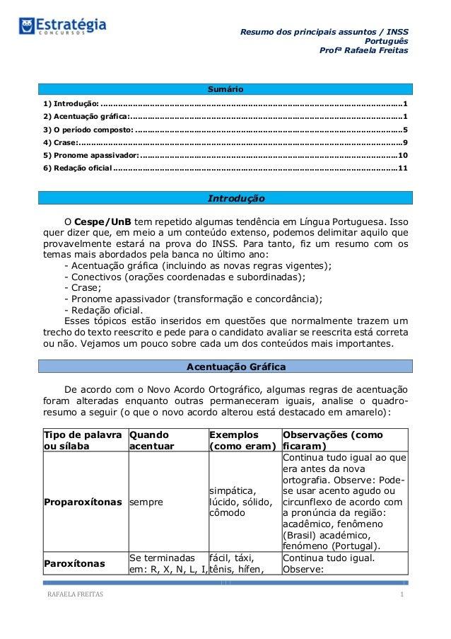 Resumo dos principais assuntos / INSS Português Profª Rafaela Freitas RAFAELA FREITAS 1 Sumário 1) Introdução: ..............