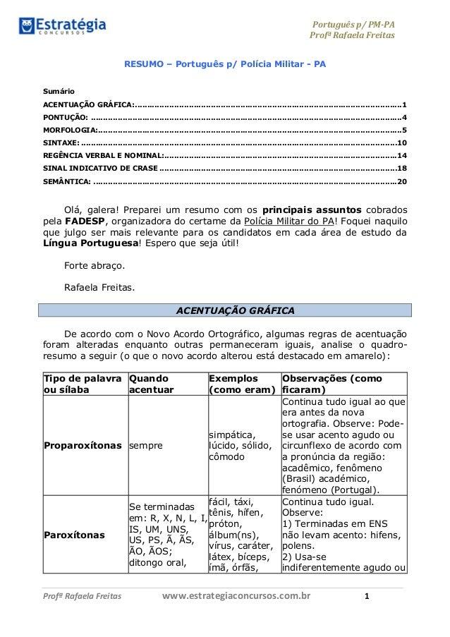 Português p/ PM-PA Profª Rafaela Freitas Profª Rafaela Freitas www.estrategiaconcursos.com.br 1 RESUMO – Português p/ Polí...