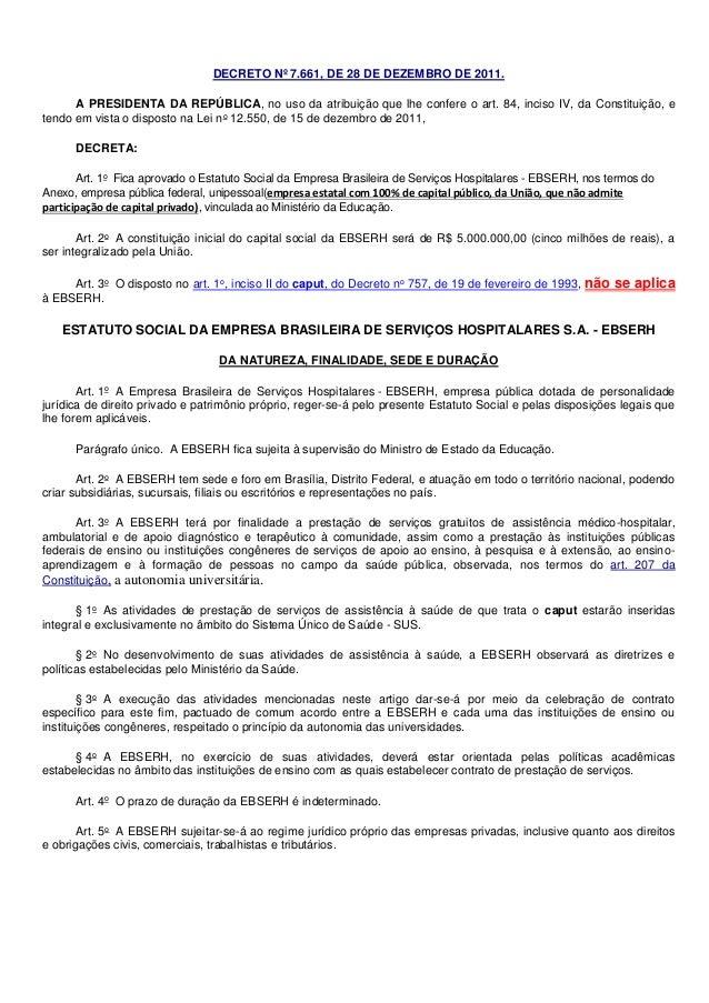 DECRETO Nº 7.661, DE 28 DE DEZEMBRO DE 2011. A PRESIDENTA DA REPÚBLICA, no uso da atribuição que lhe confere o art. 84, in...