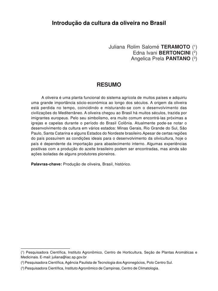 Introdução da cultura da oliveira no Brasil                                                      Juliana Rolim Salomé TERA...