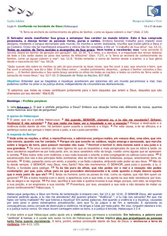 """Lições Adultos Busque ao Senhor e Viva!Lição 8 - Confiando na bondade de Deus (Habacuque) 18 a 25 de maio""""A Terra se enche..."""