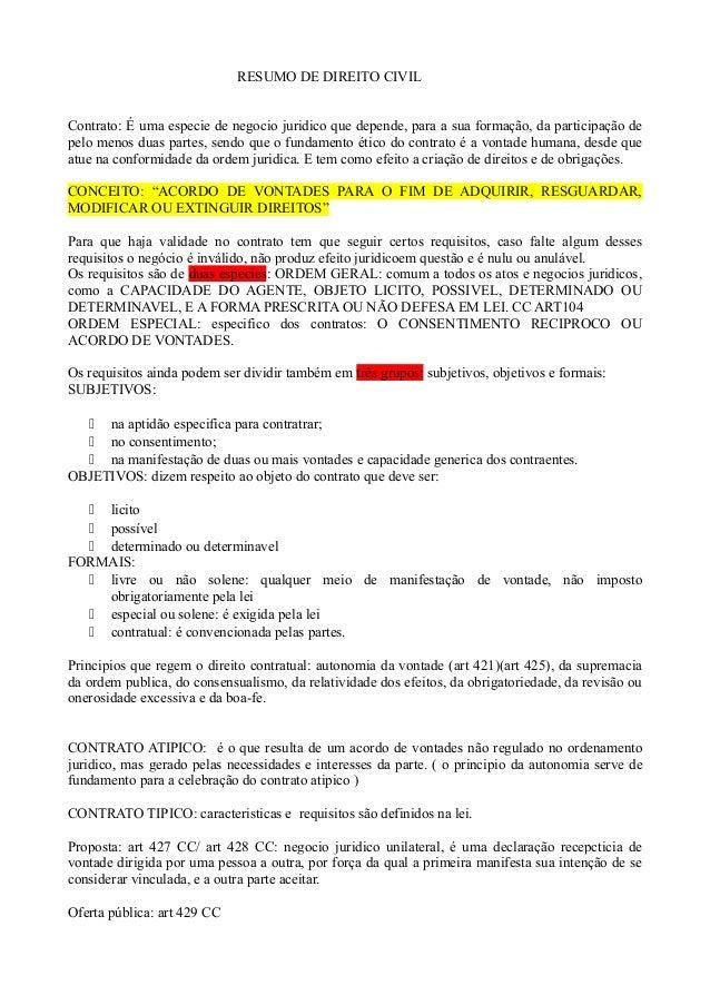 RESUMO DE DIREITO CIVIL Contrato: É uma especie de negocio juridico que depende, para a sua formação, da participação de p...