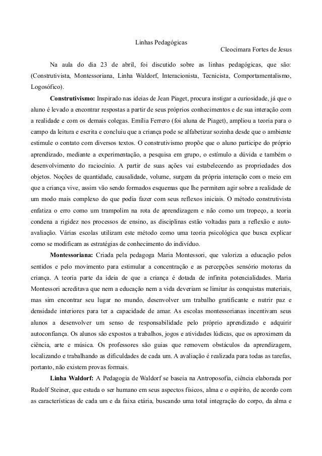 Linhas Pedagógicas Cleocimara Fortes de Jesus Na aula do dia 23 de abril, foi discutido sobre as linhas pedagógicas, que s...