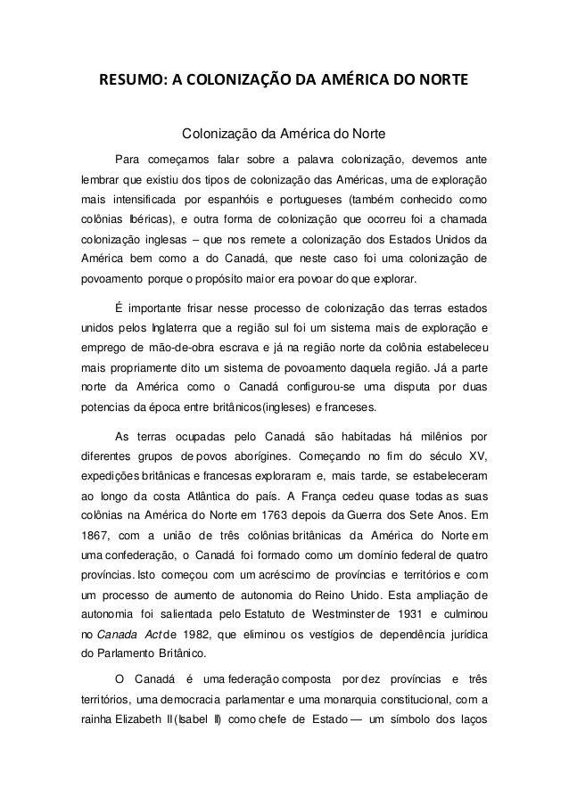 RESUMO: A COLONIZAÇÃO DA AMÉRICA DO NORTE Colonização da América do Norte Para começamos falar sobre a palavra colonização...