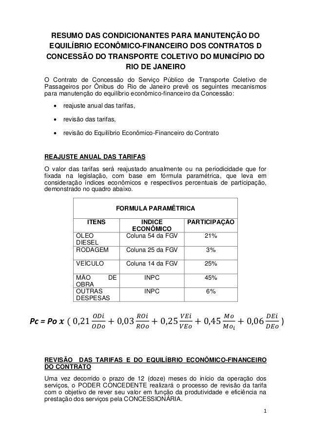 1 RESUMO DAS CONDICIONANTES PARA MANUTENÇÃO DO EQUILÍBRIO ECONÔMICO-FINANCEIRO DOS CONTRATOS D CONCESSÃO DO TRANSPORTE COL...