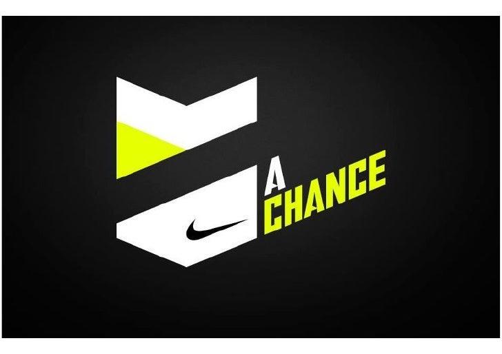 A Chance é uma inicia)va global da Nike para recrutar, treinar e apresentar ao mundo novos ...