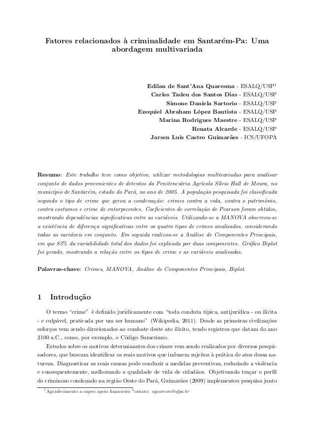 Fatores relacionados `a criminalidade em Santar´em-Pa: Uma abordagem multivariada Edilan de Sant'Ana Quaresma - ESALQ/USP1...