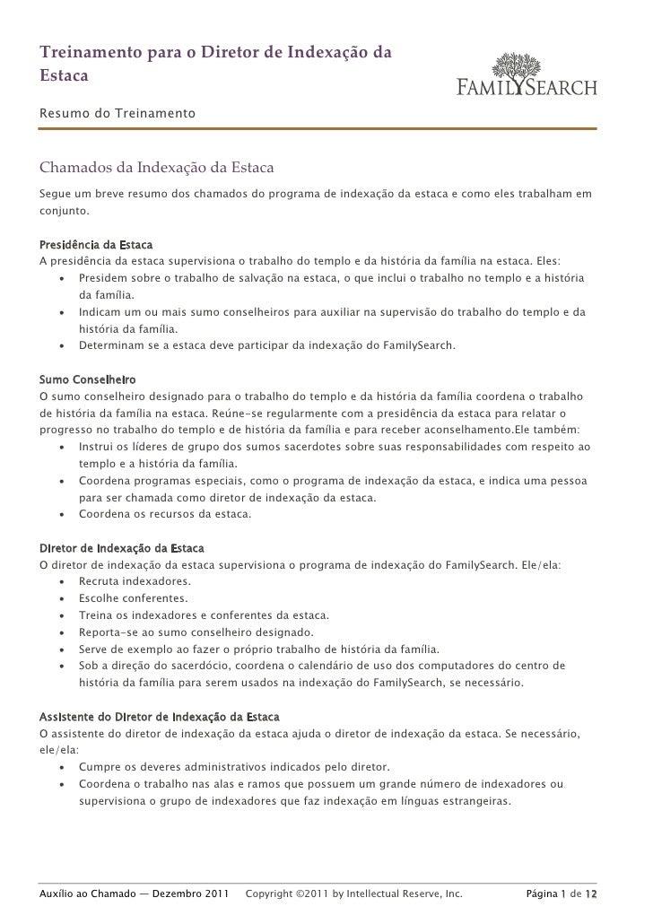 Treinamento para o Diretor de Indexação daEstacaResumo do TreinamentoChamados da Indexação da EstacaSegue um breve resumo ...