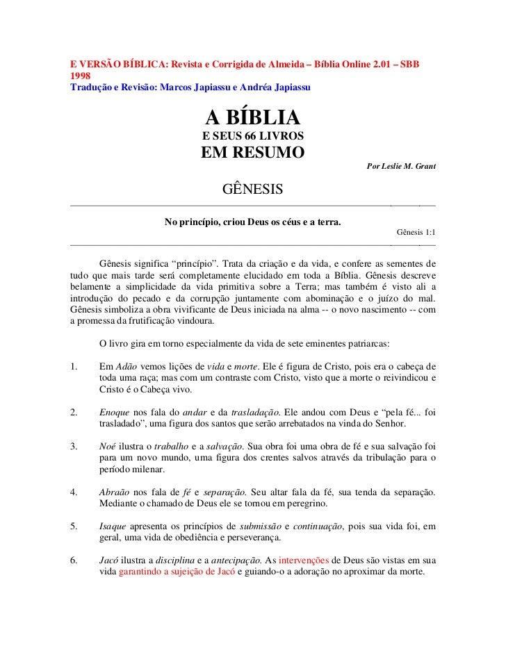 E VERSÃO BÍBLICA: Revista e Corrigida de Almeida – Bíblia Online 2.01 – SBB1998Tradução e Revisão: Marcos Japiassu e André...