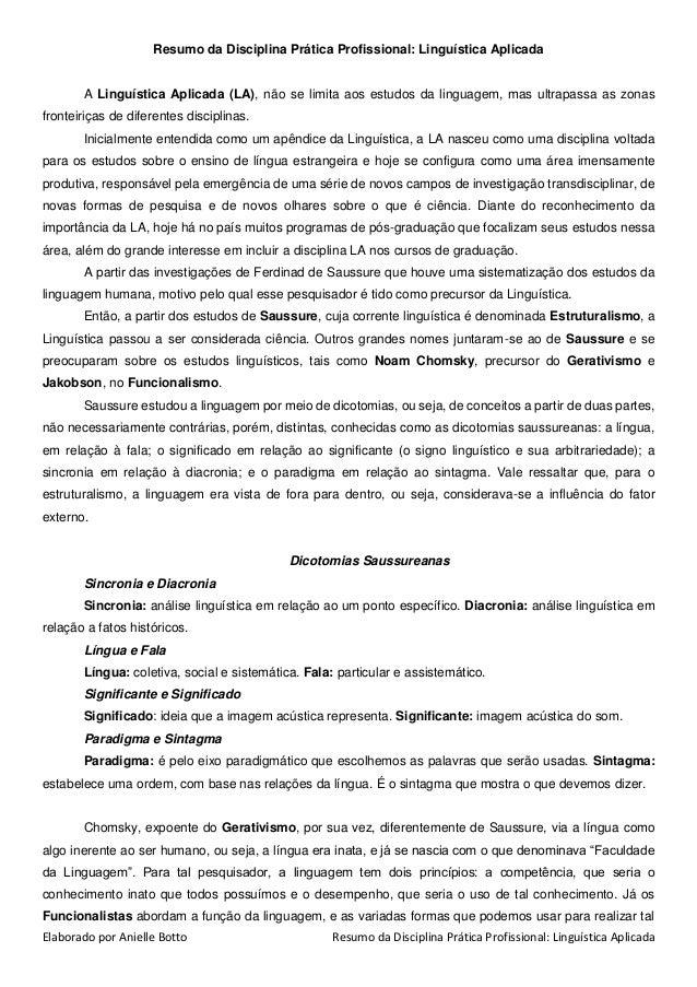 Elaborado por Anielle Botto Resumo da Disciplina Prática Profissional: Linguística Aplicada Resumo da Disciplina Prática P...