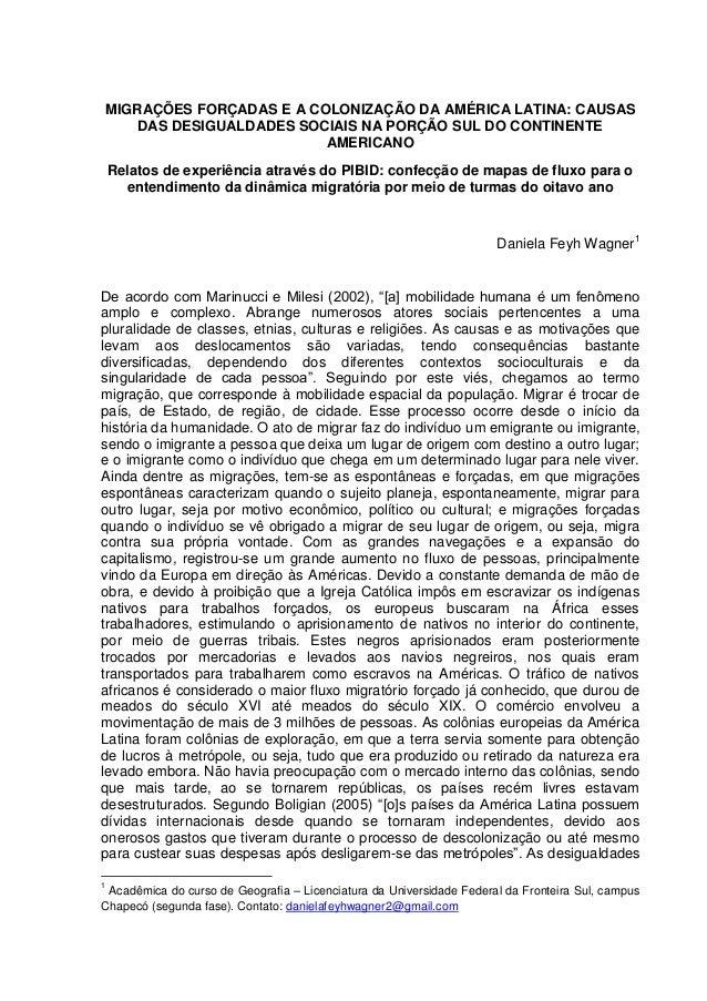 MIGRAÇÕES FORÇADAS E A COLONIZAÇÃO DA AMÉRICA LATINA: CAUSAS DAS DESIGUALDADES SOCIAIS NA PORÇÃO SUL DO CONTINENTE AMERICA...