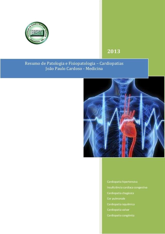 2013 Cardiopatia hipertensiva Insuficiência cardíaca congestiva Cardiopatia chagásica Cor pulmonale Cardiopatia isquêmica ...