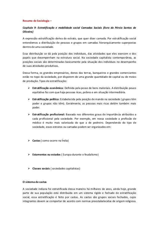Resumo de Sociologia – Capítulo 9- Estratificação e mobilidade social Camadas Sociais (livro do Pérsio Santos de Oliveira)...