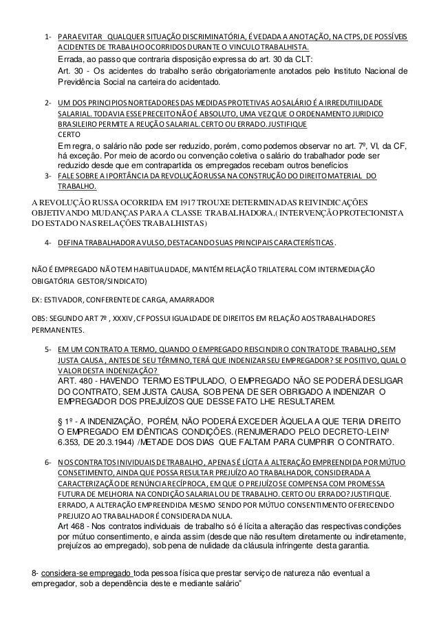 1- PARA EVITAR QUALQUER SITUAÇÃODISCRIMINATÓRIA,ÉVEDADA A ANOTAÇÃO,NA CTPS,DE POSSÍVEIS ACIDENTESDE TRABALHOOCORRIDOSDURAN...