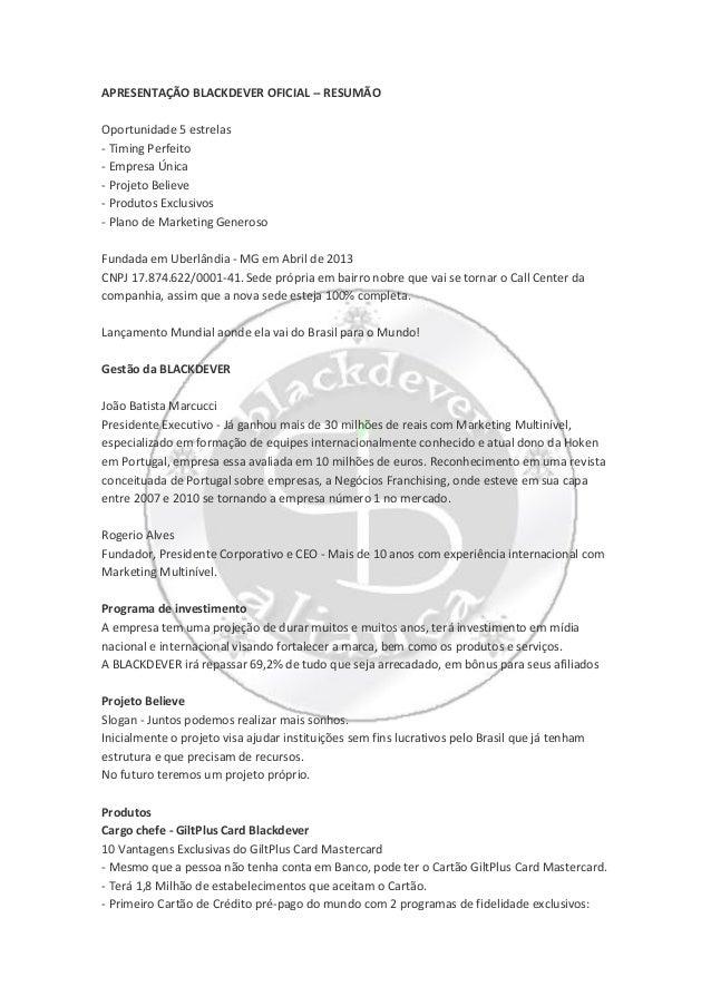 APRESENTAÇÃO BLACKDEVER OFICIAL -- RESUMÃOOportunidade 5 estrelas- Timing Perfeito- Empresa Única- Projeto Believe- Produt...
