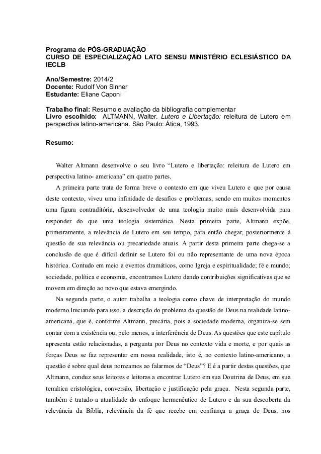 Programa de PÓS-GRADUAÇÃO  CURSO DE ESPECIALIZAÇÃO LATO SENSU MINISTÉRIO ECLESIÁSTICO DA  IECLB  Ano/Semestre: 2014/2  Doc...