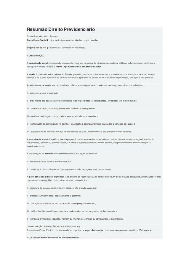 Resumão Direito Previdenciário Direito Prev idenciário - Resumo Previdência Social  cuida exclusiv amente do trabalhador ...