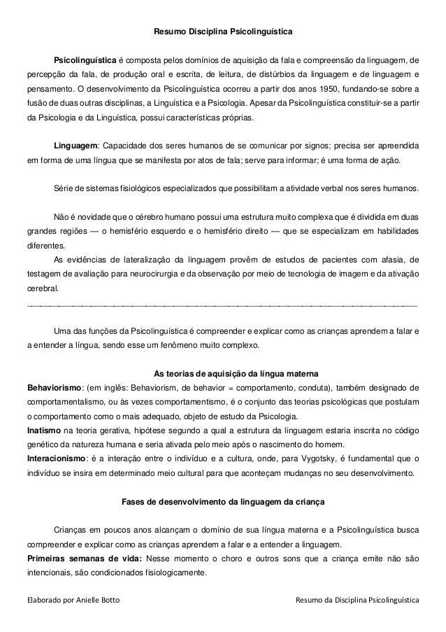 Elaborado por Anielle Botto Resumo da Disciplina Psicolinguística Resumo Disciplina Psicolinguística Psicolinguística é co...