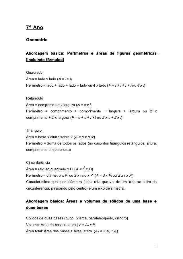 7º AnoGeometriaAbordagem básica: Perímetros e áreas de figuras geométricas[incluindo fórmulas]QuadradoÁrea = lado x lado (...