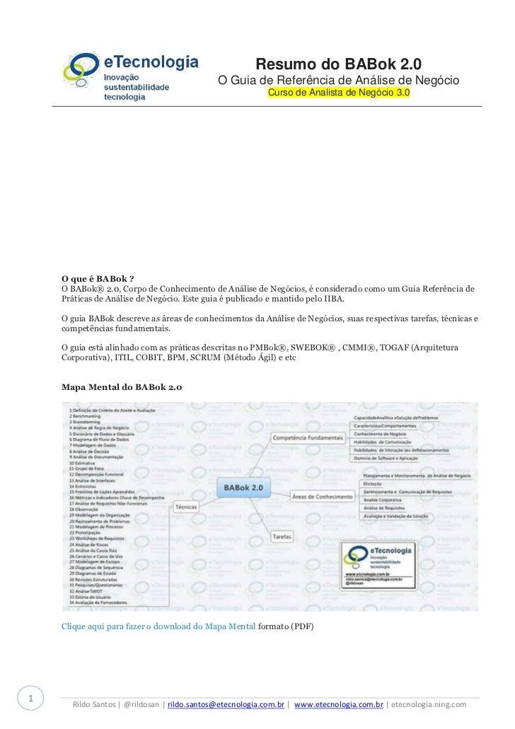Resumo do BABok 2.0                                             O Guia de Referência de Análise de Negócio                ...