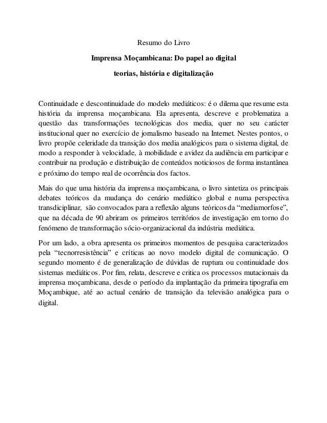 resumo do livroresumo do livro imprensa moçambicana do papel ao digital teorias, história e digitalização continuidade