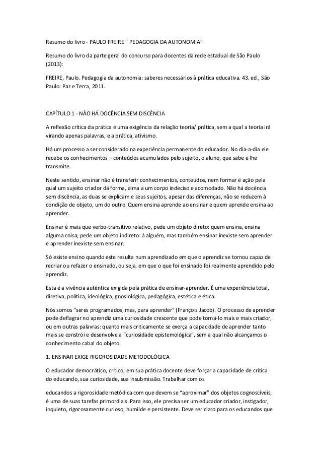 """Resumo do livro - PAULO FREIRE """" PEDAGOGIA DA AUTONOMIA"""" Resumo do livro da parte geral do concurso para docentes da rede ..."""