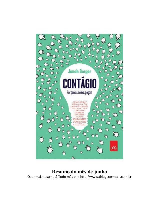Resumo do mês de junho Quer mais resumos? Todo mês em: http://www.thiagocompan.com.br