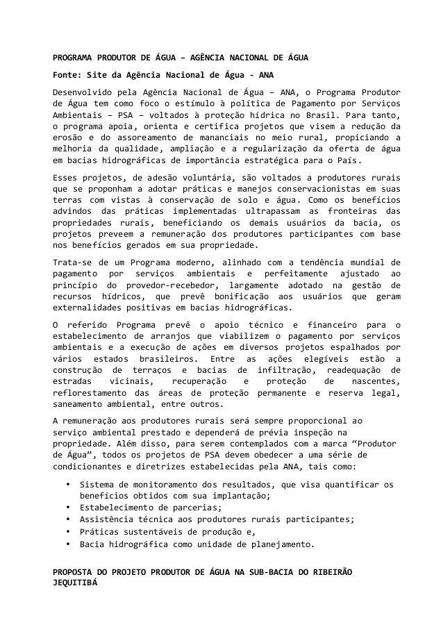 1      PROGRAMA  PRODUTOR  DE  ÁGUA  –  AGÊNCIA  NACIONAL  DE  ÁGUA   Fonte:  Site  da  Agên...