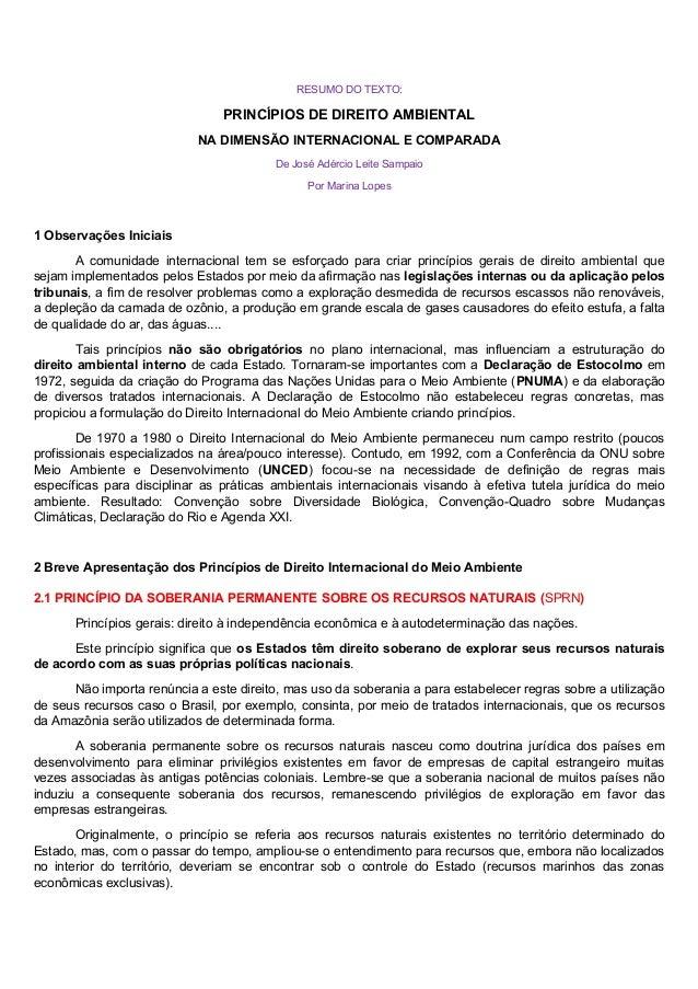 RESUMO DO TEXTO:  PRINCÍPIOS DE DIREITO AMBIENTAL  NA DIMENSÃO INTERNACIONAL E COMPARADA  De José Adércio Leite Sampaio  P...