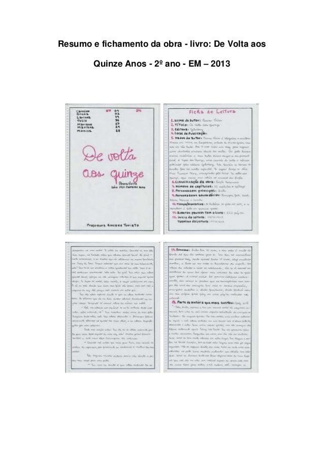 Resumo e fichamento da obra - livro: De Volta aos Quinze Anos - 2º ano - EM – 2013