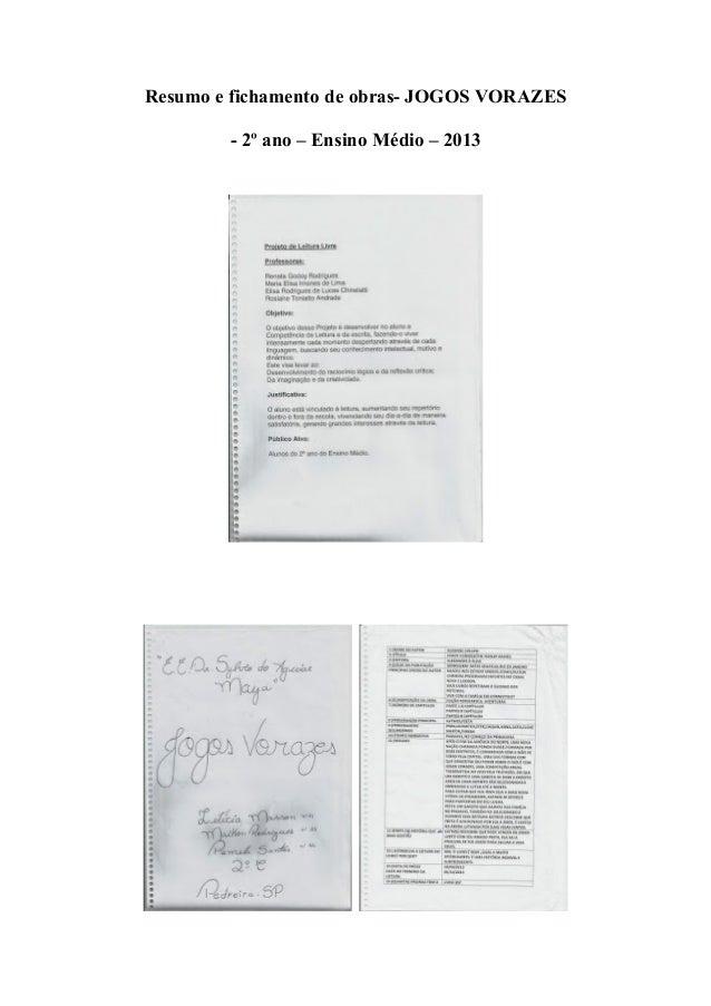 Resumo e fichamento de obras- JOGOS VORAZES - 2º ano – Ensino Médio – 2013