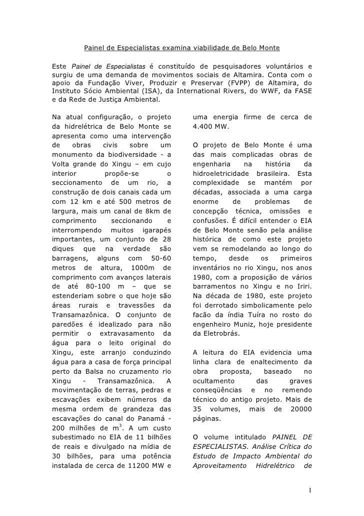 Painel de Especialistas examina viabilidade de Belo Monte  Este Painel de Especialistas é constituído de pesquisadores vol...