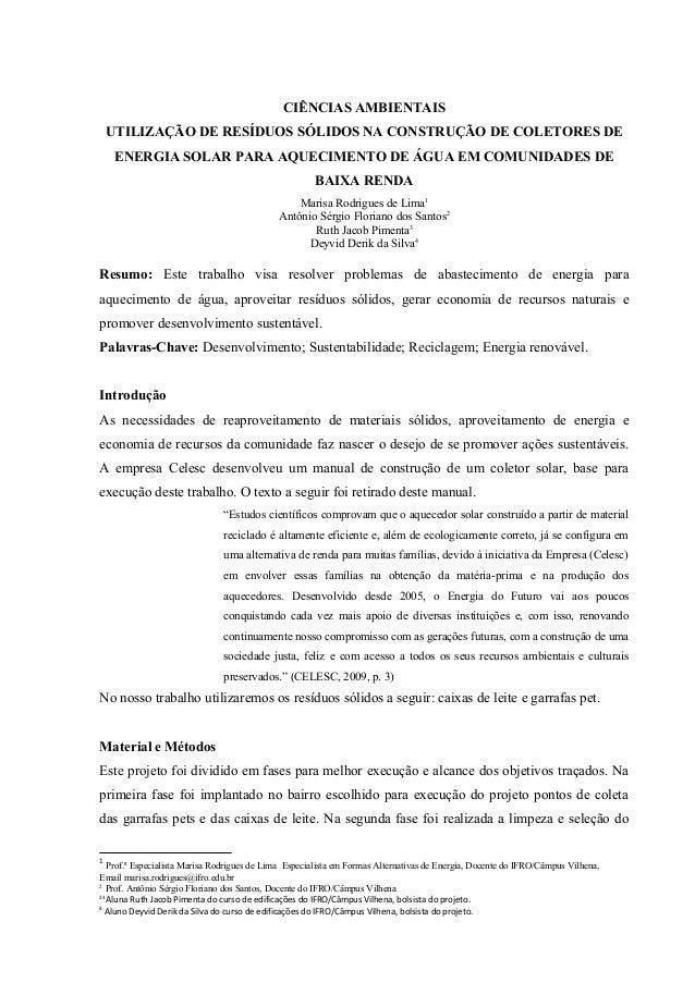 CIÊNCIAS AMBIENTAIS  UTILIZAÇÃO DE RESÍDUOS SÓLIDOS NA CONSTRUÇÃO DE COLETORES DE  ENERGIA SOLAR PARA AQUECIMENTO DE ÁGUA ...