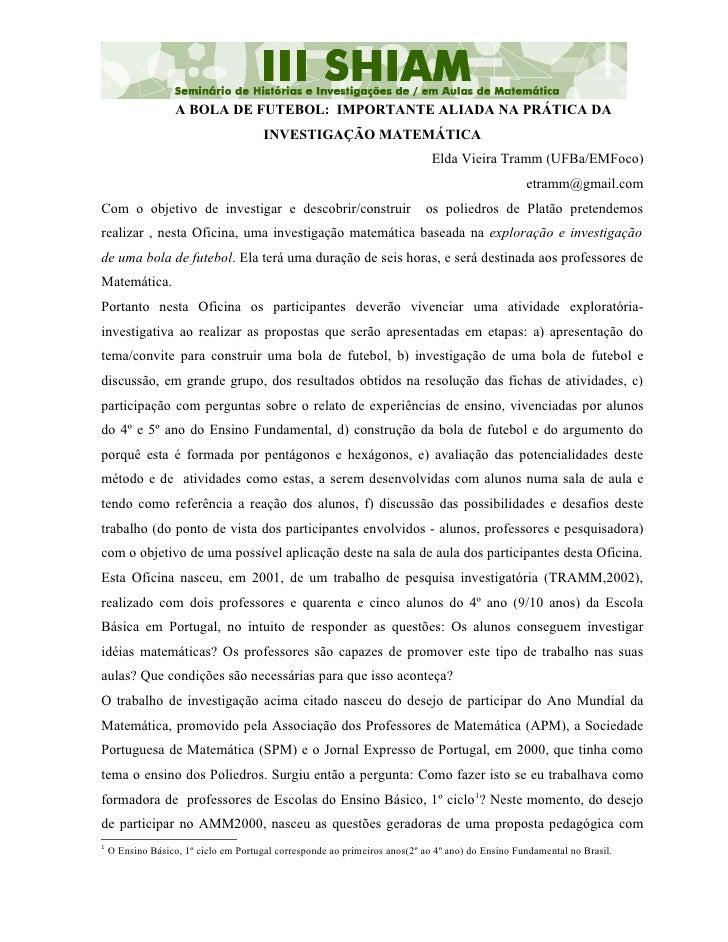 A BOLA DE FUTEBOL: IMPORTANTE ALIADA NA PRÁTICA DA                                        INVESTIGAÇÃO MATEMÁTICA         ...
