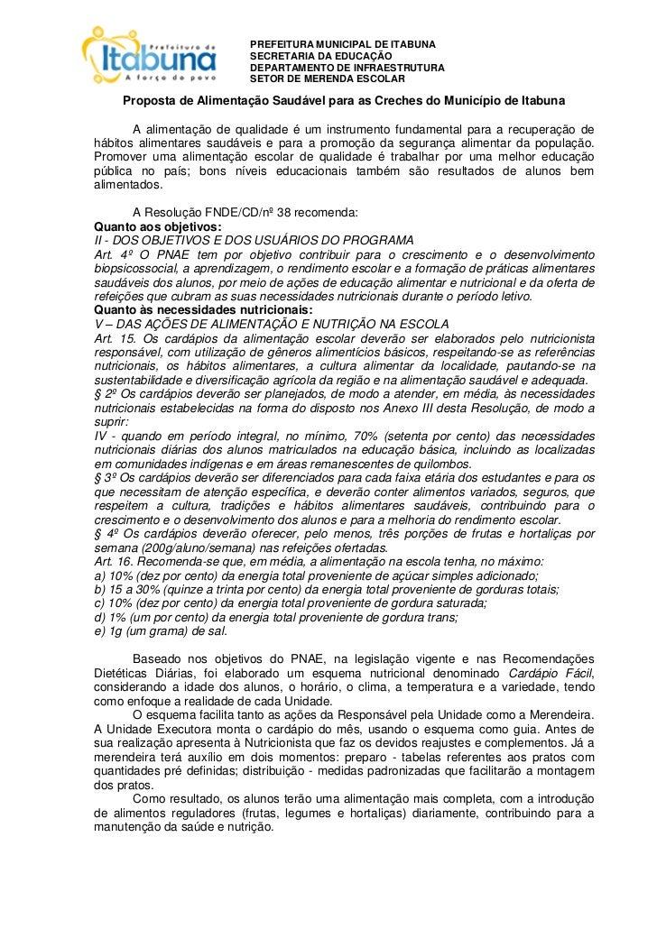 PREFEITURA MUNICIPAL DE ITABUNA                            SECRETARIA DA EDUCAÇÃO                            DEPARTAMENTO ...