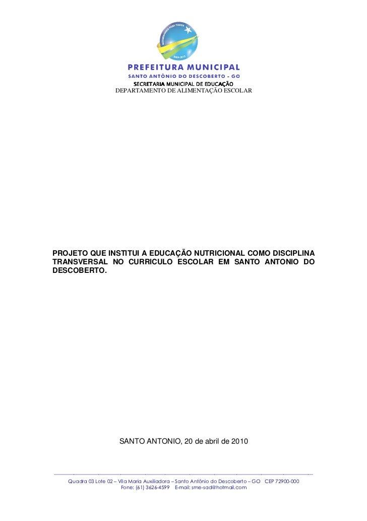 SECRETARIA MUNICIPAL DE EDUCAÇÃO                        DEPARTAMENTO DE ALIMENTAÇÃO ESCOLARPROJETO QUE INSTITUI A EDUCAÇÃO...