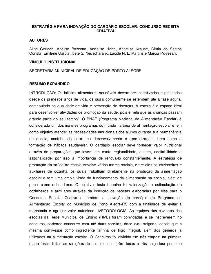 ESTRATÉGIA PARA INOVAÇÃO DO CARDÁPIO ESCOLAR: CONCURSO RECEITA                            CRIATIVAAUTORESAline Gerlach, An...