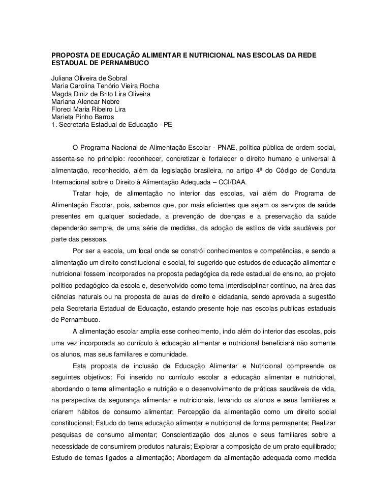 PROPOSTA DE EDUCAÇÃO ALIMENTAR E NUTRICIONAL NAS ESCOLAS DA REDEESTADUAL DE PERNAMBUCOJuliana Oliveira de SobralMaria Caro...