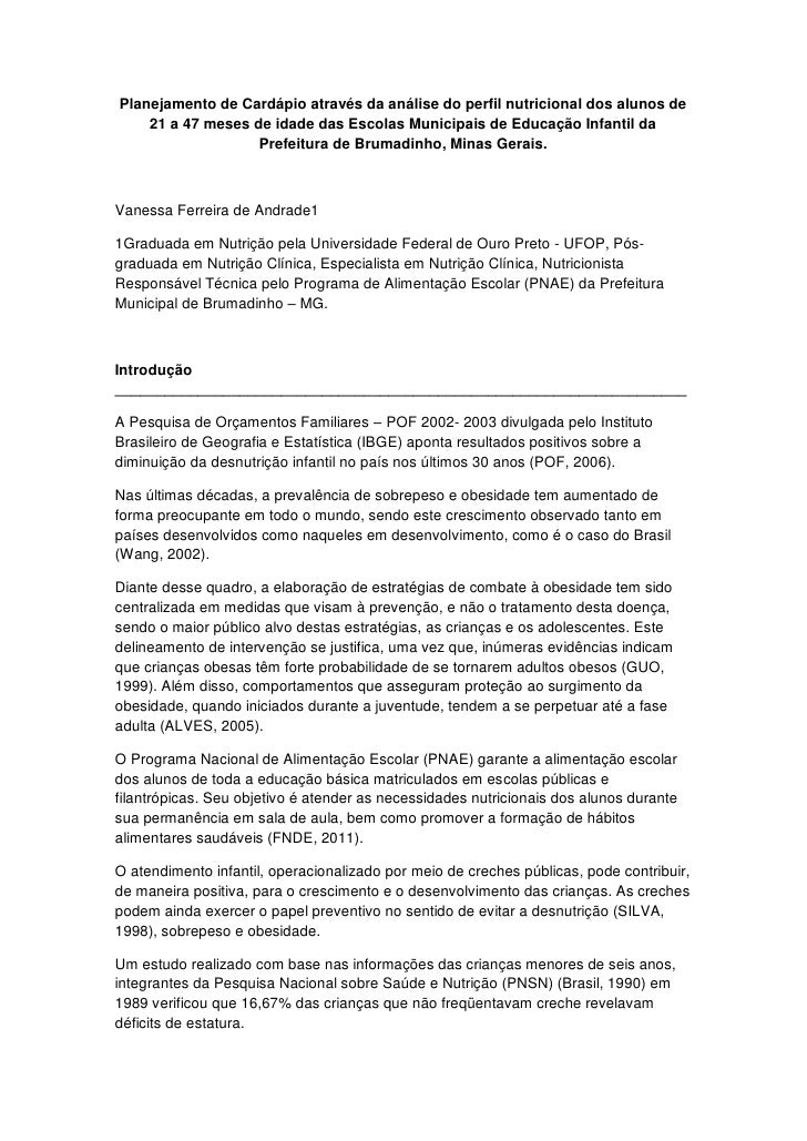 Planejamento de Cardápio através da análise do perfil nutricional dos alunos de    21 a 47 meses de idade das Escolas Muni...