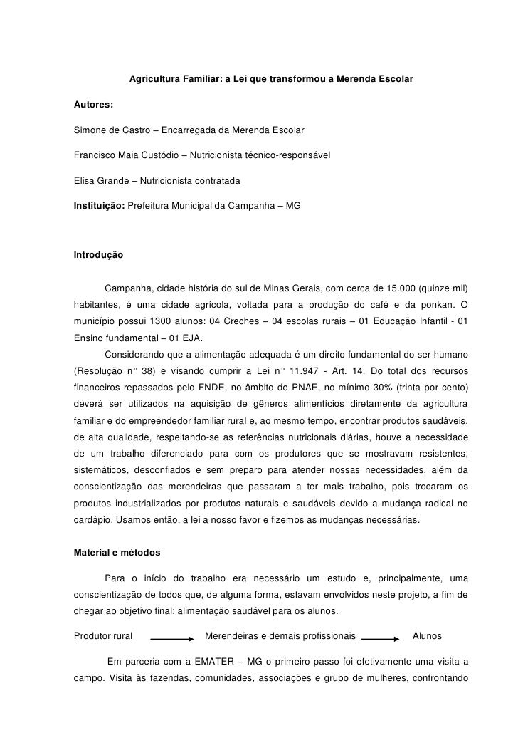 Agricultura Familiar: a Lei que transformou a Merenda EscolarAutores:Simone de Castro – Encarregada da Merenda EscolarFran...