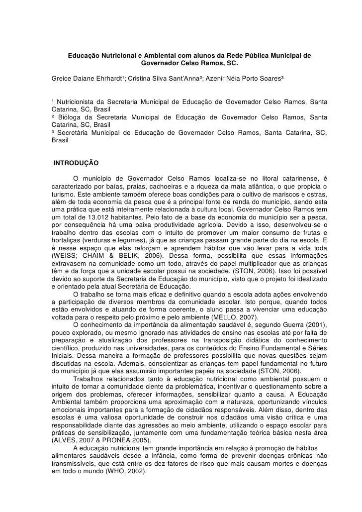 Educação Nutricional e Ambiental com alunos da Rede Pública Municipal de                           Governador Celso Ramos,...