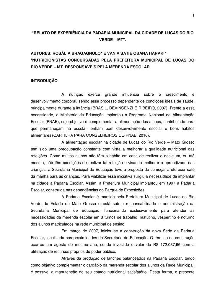 """1""""RELATO DE EXPERIÊNCIA DA PADARIA MUNICIPAL DA CIDADE DE LUCAS DO RIO                                       VERDE – MT"""".A..."""