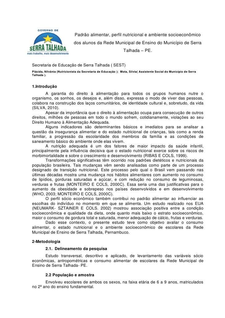 Padrão alimentar, perfil nutricional e ambiente socioeconômico                             dos alunos da Rede Municipal de...